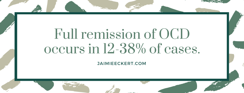 Full remission of OCD occurs in 12-38% of cases.