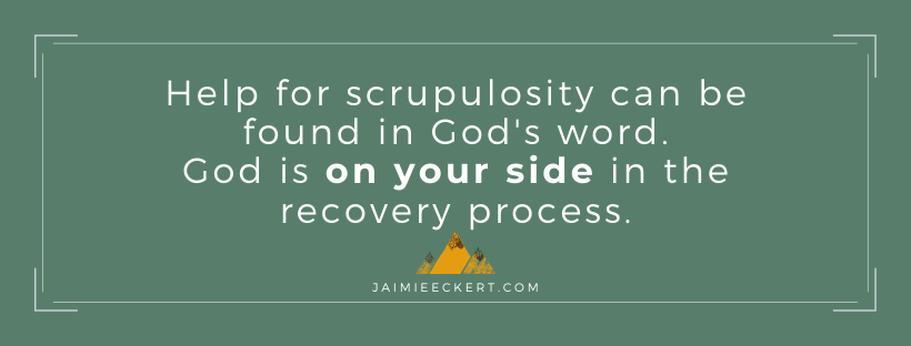 help for scrupulosity is in God's word