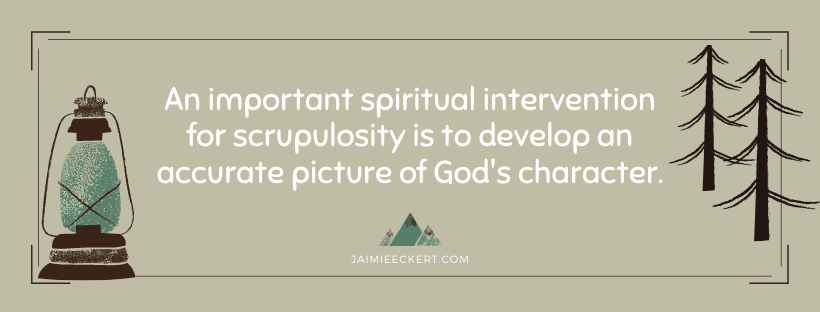 spiritual intervention for scrupulosity knowing God's character