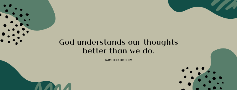 God understands our bad religious thoughts better than we do.