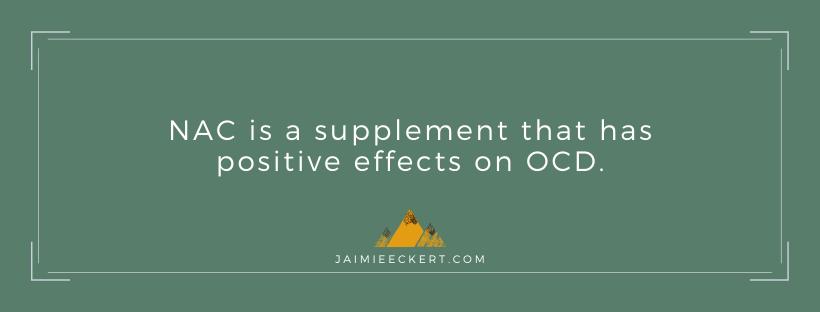 NAC - supplement for OCD